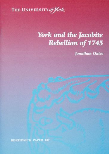 York and the Jacobite Rebellion of 1745, by Jonathan Oates